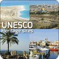 Travel in Israel… UNESCO Heritage Sites